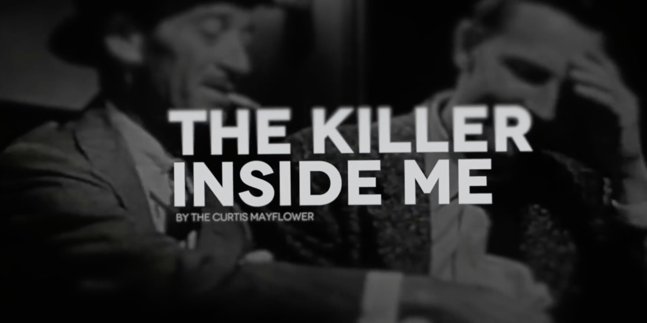 The Killer Inside Me (Music Video)