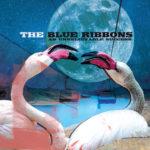 """The Blue Ribbons – """"An Unbelievable Success"""" Album Artwork"""