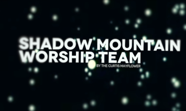 Shadow Mountain Worship Team